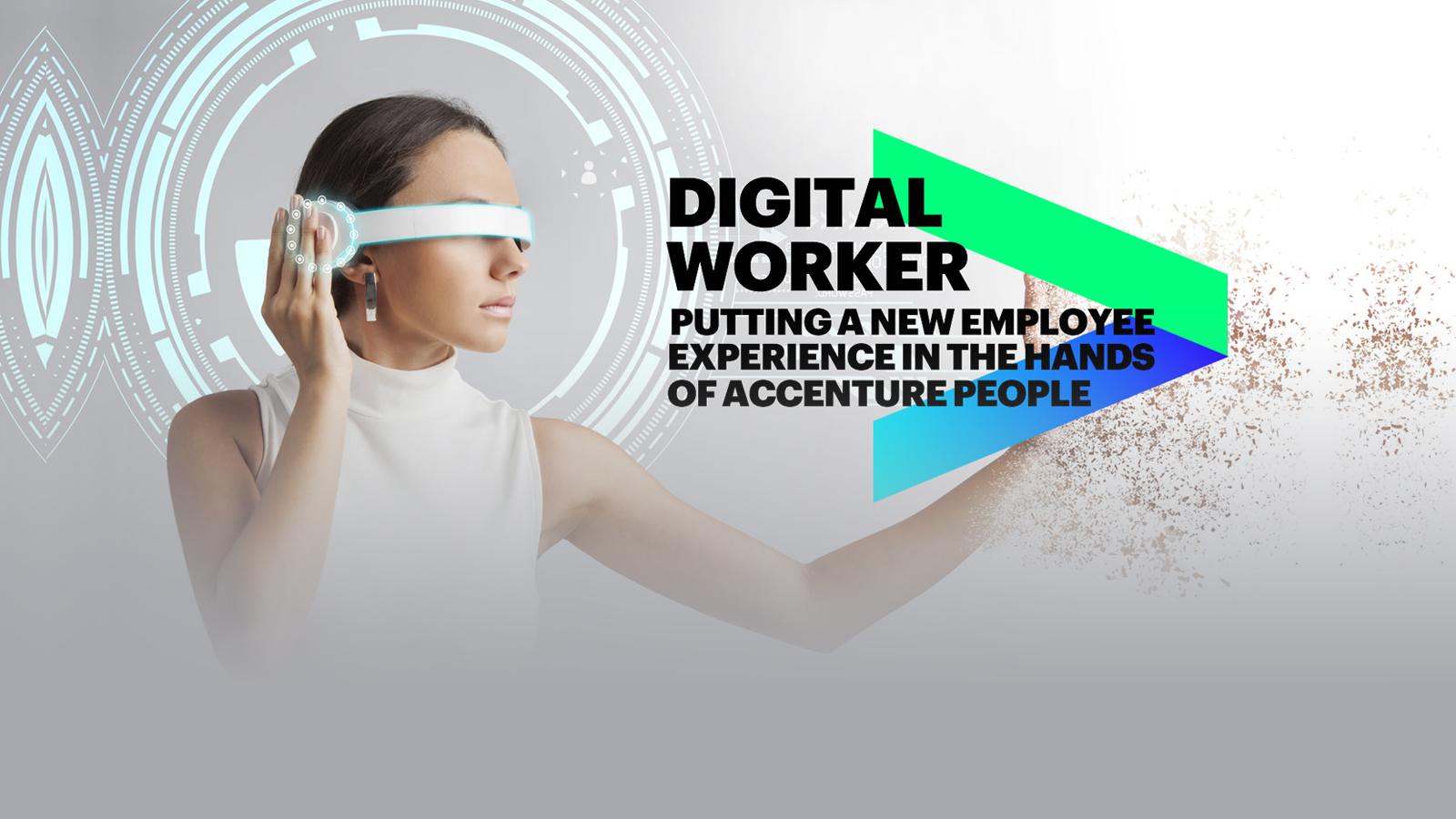 digital worker new employee experience accenture