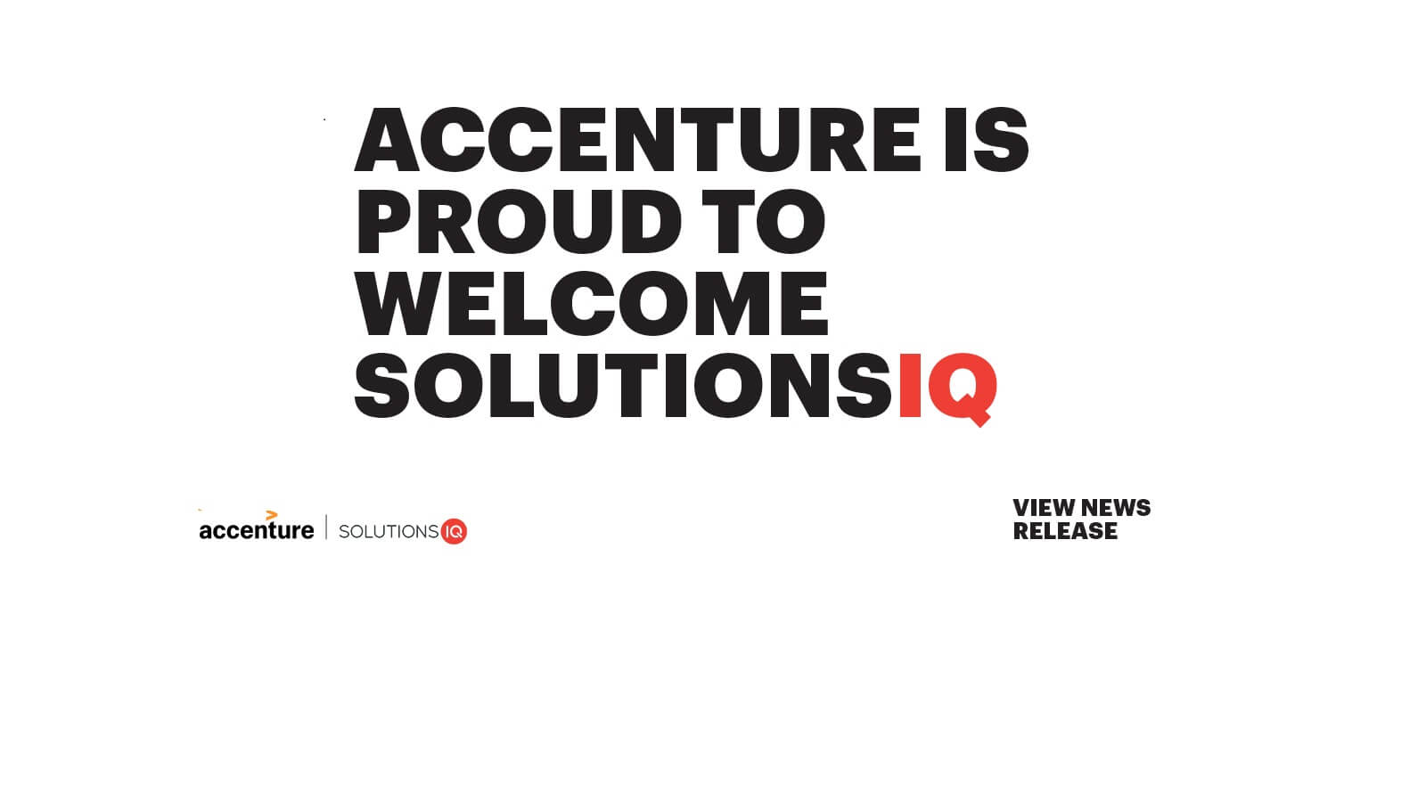 Accenture is proud to welcome Solutions IQ