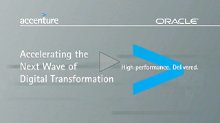 Accenture and Oracle: Accelerating the next wave of digital transformation
