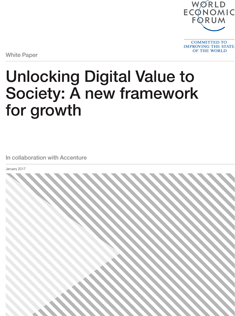 Digital Transformation of Industries - Unlocking Digital Value to Society