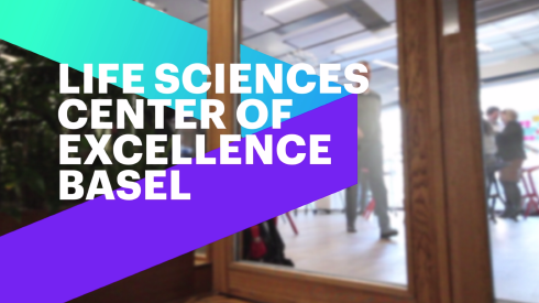 The Life Sciences Center of Excellence Basel