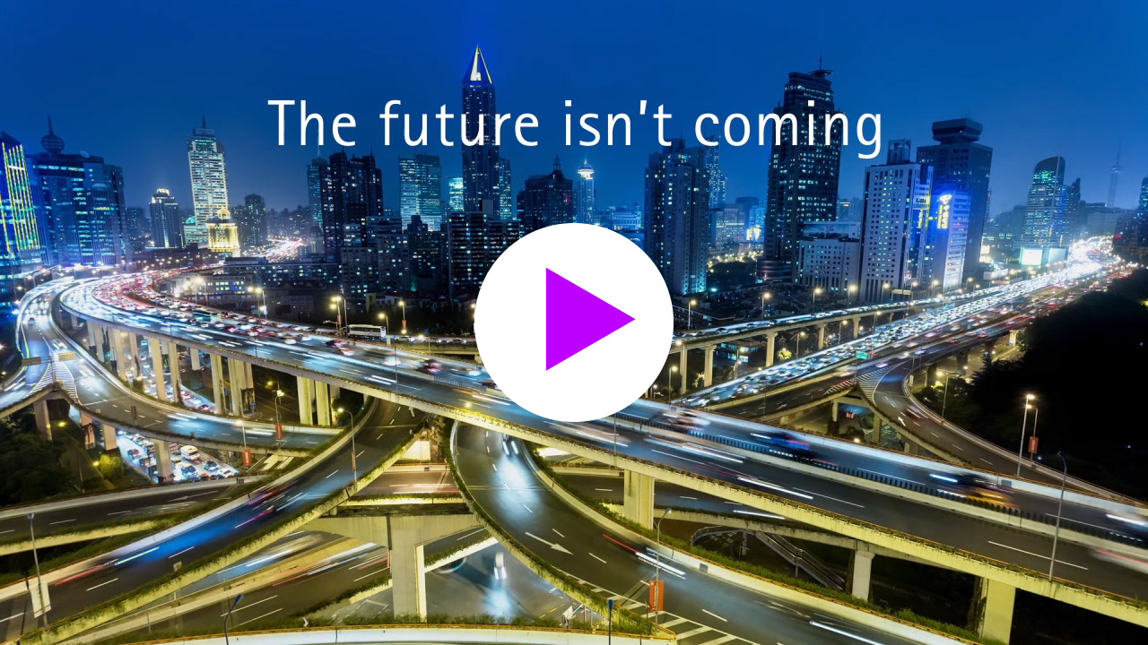 The future isn't coming. It's already here