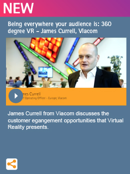Being everywhere your audience is: 360 degree VR - James Currell, Viacom