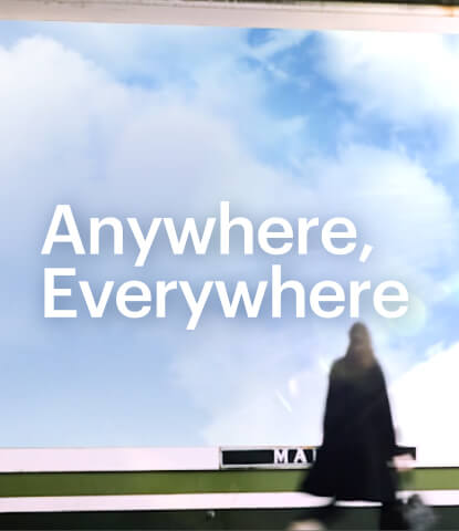 Anywhere, Everywhere
