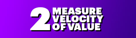 2: Measure Velocity of Value
