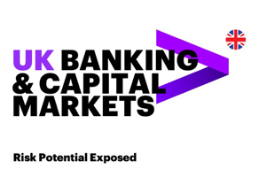 Click here to download the full article. U.K. banking & capital markets: Risk potential exposed. Ceci ouvre une nouvelle fenêtre.