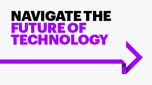 Navigate the future of technology