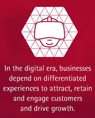 In the digital era, businesses depend on differentiated experiences to attract, retain and engage customers and drive growth.