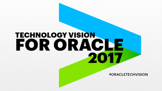 Technology Vision for Oracle 2017