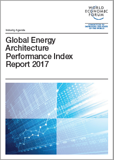 Global Energy Architecture Performance Index Report 2017