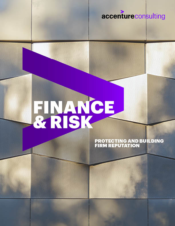 Finance & Risk. Protecting and Building Firm Reputation.