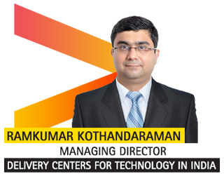 Ramkumar Kothandaraman, Managing Director – Delivery Centers for Technology in India