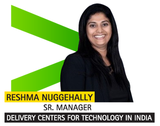 Reshma Nuggehally, Sr. Manager – Delivery Centers for Technology in India