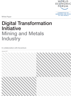 Digital Transformation of Industries - Mining and Metals Industry