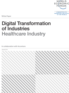 Digital Transformation of Industries - Healthcare Industry