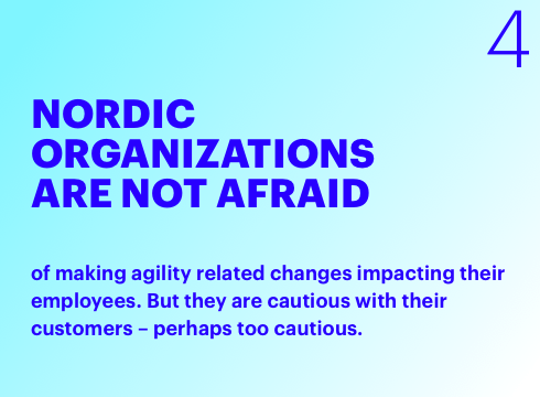 Nordic Organizations are not afraid