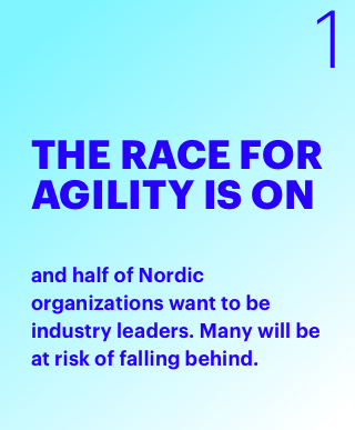 The Race for Agility is on