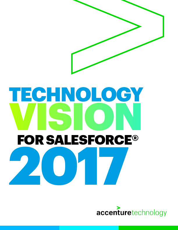 Technology Vision for Salesforce 2017.