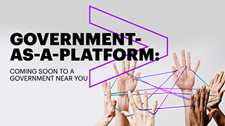 Government as a platform is coming soon to a government near you