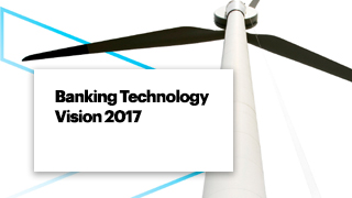 Banking Technology Vision 2017