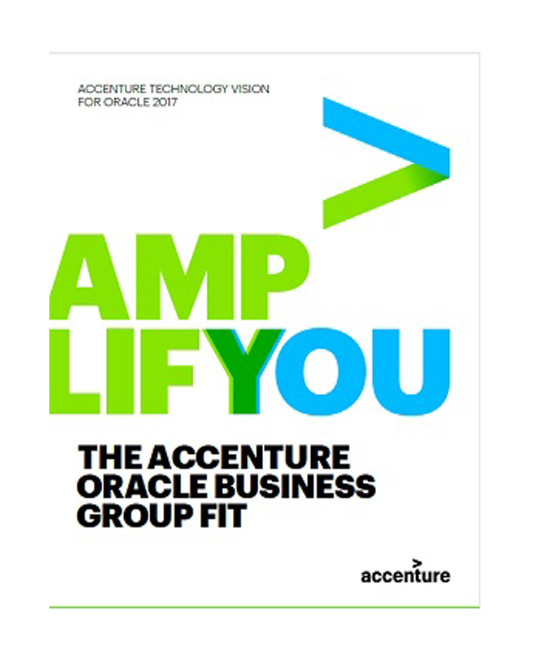 Click here to download the full article. The Accenture Oracle Business Group Fit. This opens a new window.
