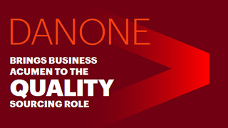Click here to read the Danone Case Study. Danone Brings Business Acumen to the Quality Sourcing Role. This opens a new window.