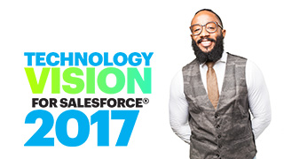 Technology Vision for Salesforce 2017