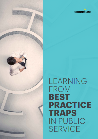 Learning from Best Practice Traps in Public Service | Accenture