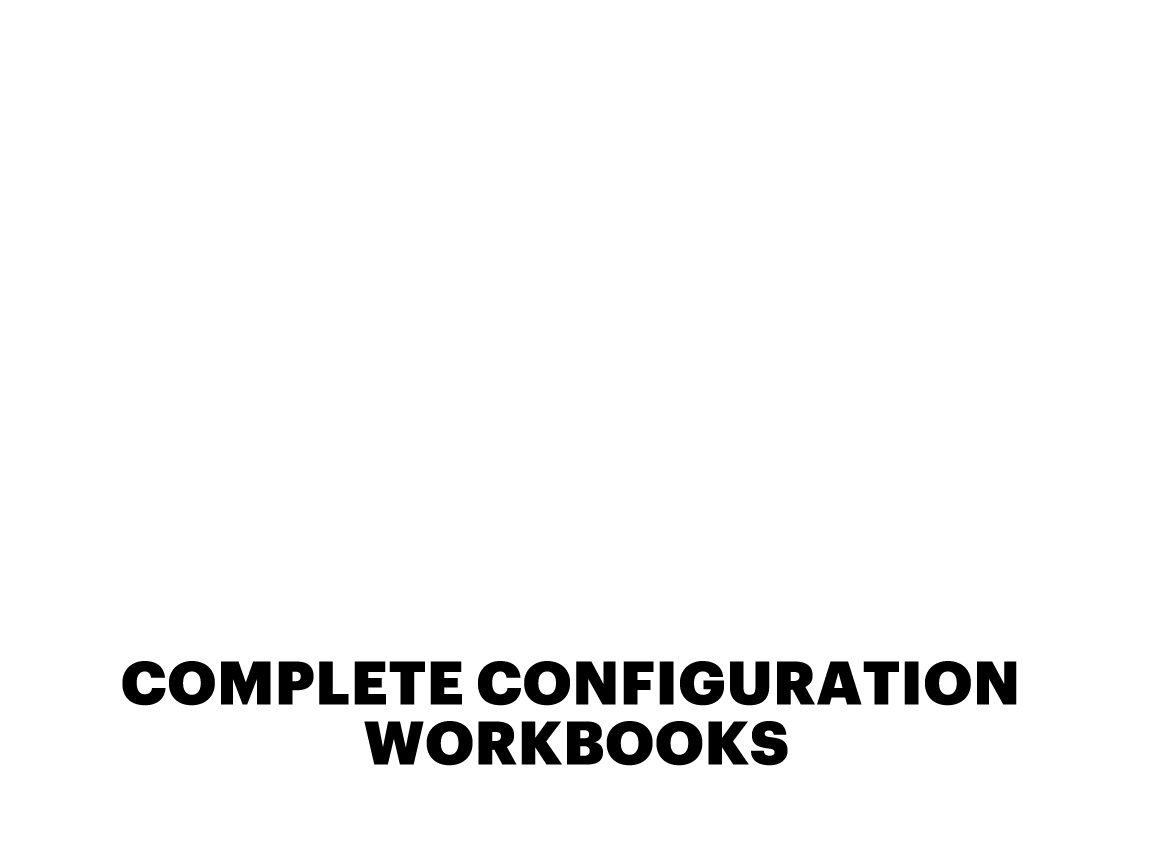 COMPLETE CONFIGURATION WORKBOOKS