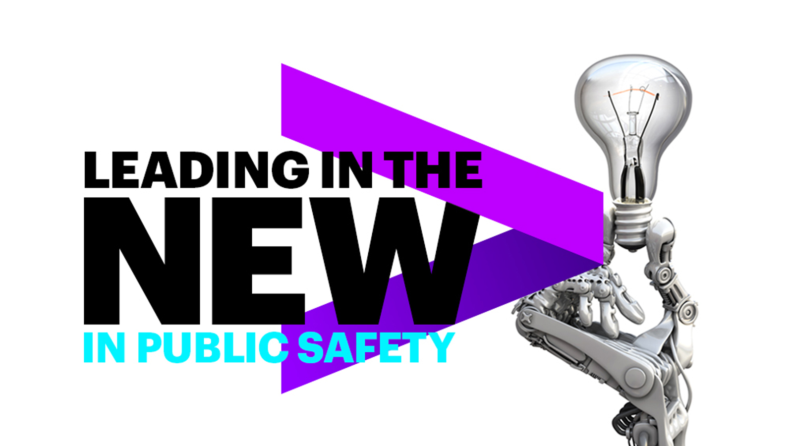 Leading in the new in public safety