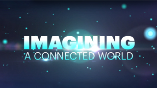 Imagining a connected world