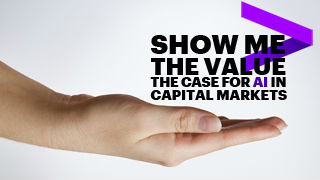 Click here to download the full article. Show Me the Value. The Case for AI in Capital Markets. This opens a new window.
