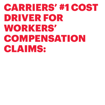 Carriers´#1 cost drivers for workers´compensation claims: medical cost