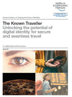 The Known Traveller. Unlocking the potential of digital identity for secure and seamless travel