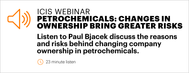 Petrochemicals: Changes in ownership bring greater risk.