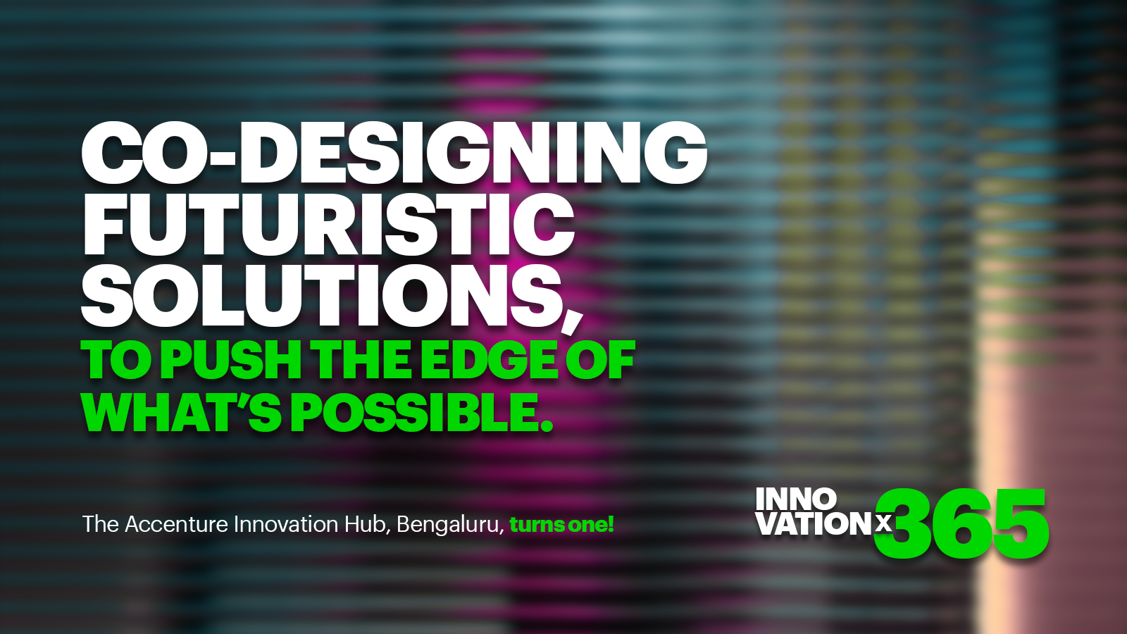 Co-designing futuristic solutions, to push the edge of what's impossible.
