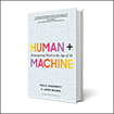 Human + machine: Reimagining work in the age of AI