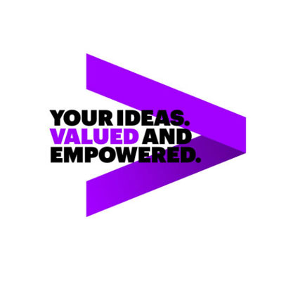 Your Ideas. Valued and empowered.