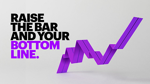 Raise the bar and your bottom line
