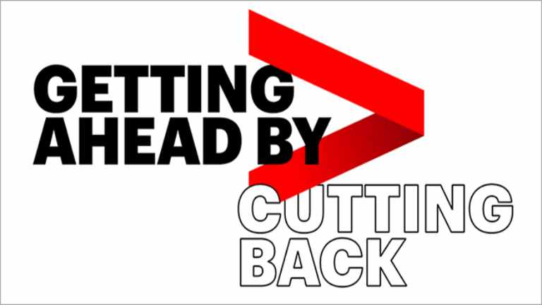 Getting ahead by cutting back