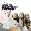 Insights to digital commerce. An APAC Perspective.