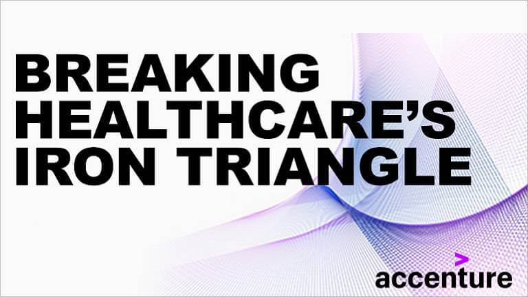 Breaking healthcare's iron triangle