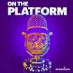 Listen to our Podcast Series: On the Platform