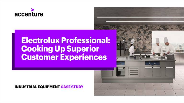Electrolux Professional: Cooking Up Superior Customer Experiences