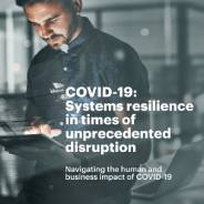 Systems resilience in times of unprecedented disruption