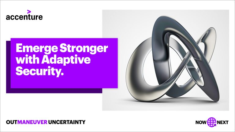 Emerge stronger with adaptive security. Outmaneuver uncertainty