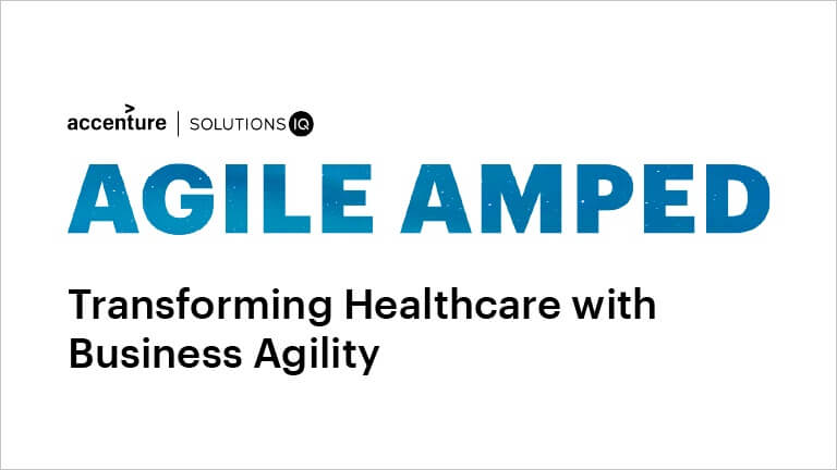 Transforming Healthcare with Business Agility