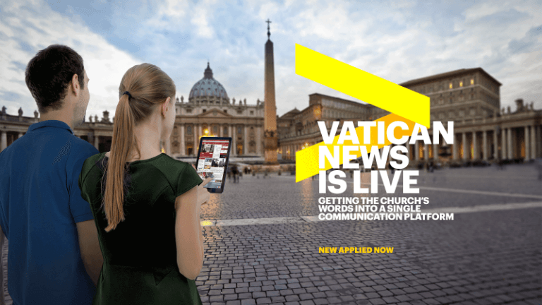 Vatican news is live: Getting the church's words into a single communication platform new applied now