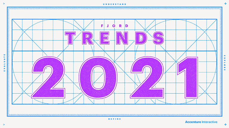 Fjord Trends - 2021 will redefine the 21st century