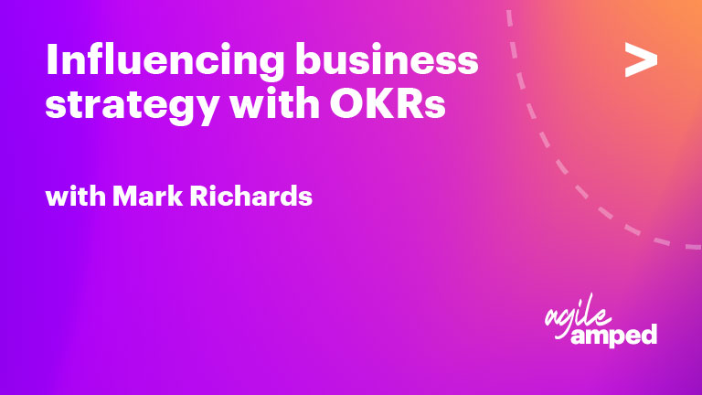 Influencing Business Strategy with OKRs